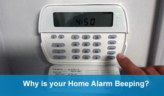 Why Is Your Home Alarm Beeping? – Understand The Reasons Behind
